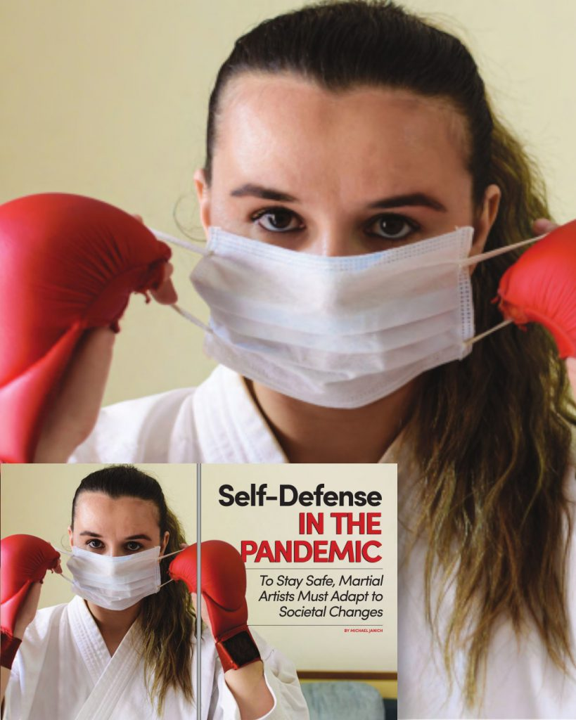 Black Belt Magazine/ Aug-Sep 2020 / Self Defense in the pandemic by Michael Janich